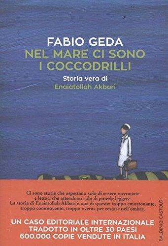Libri di viaggi nel mare ci sono i coccodrilli Fabio Geda